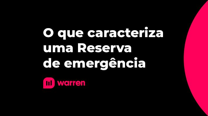 O que caracteriza uma Reserva de emergencia, ilustração.