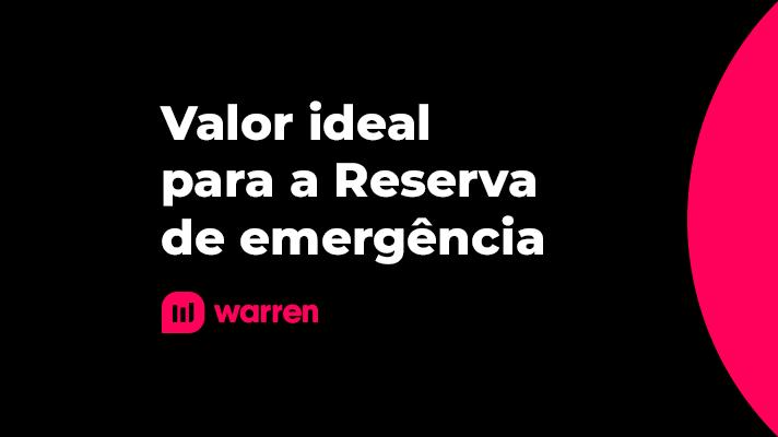 Valor ideal para a Reserva de emergencia, ilustração.