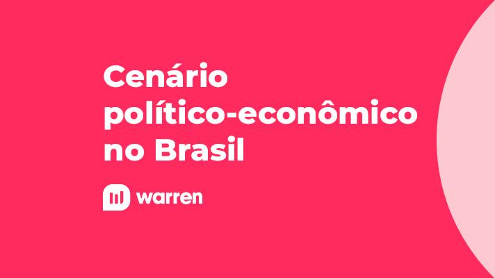 Cenário político-econômico no Brasil, ilustração