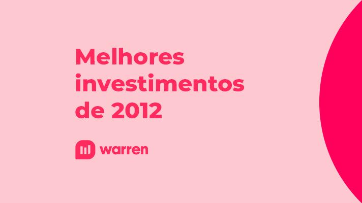 Melhores investimentos de 2012, ilustração