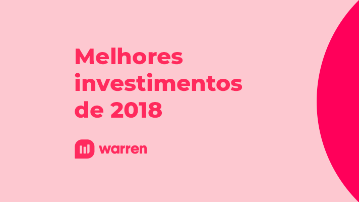 Melhores investimentos de 2018, ilustração