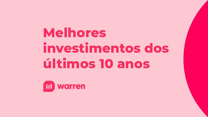 Melhores investimentos dos últimos dez anos, ilustração