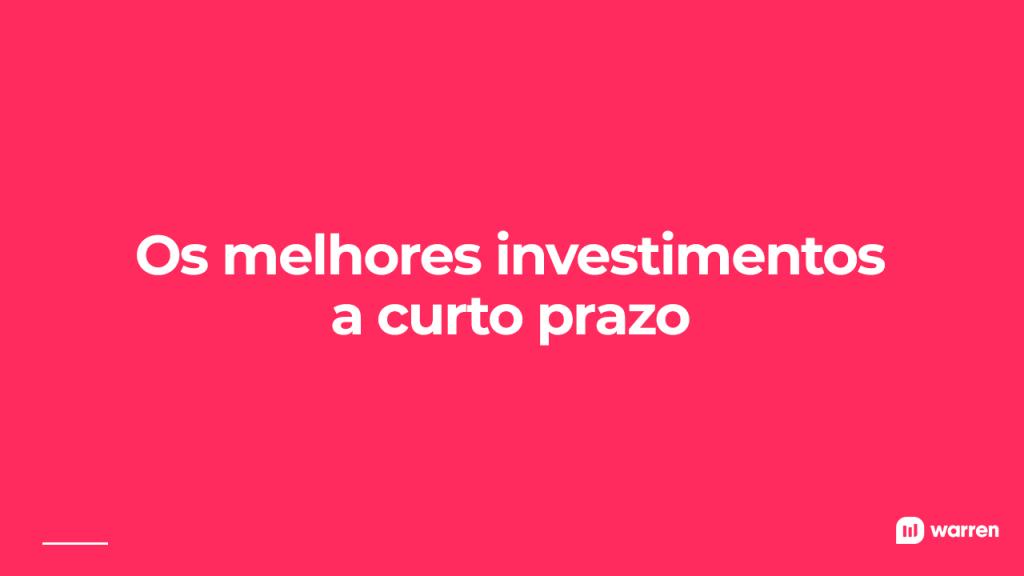 Os melhores investimentos a curto prazo, ilustração